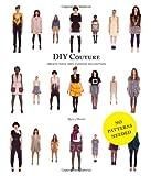 DIY Couture, Rosie Martin, 1856697991