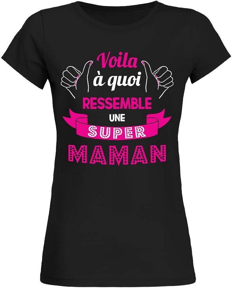 Femme Voila /à quoi ressemble une Super Maman T-Shirt