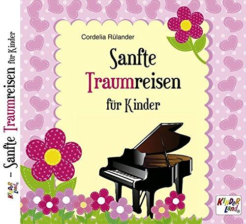 Sanfte Traumreisen für Kinder: Instrumental