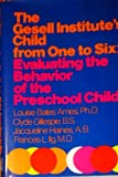 The Gesell Institute's Child from One to Six, Louise Bates Ames, 0060100877