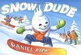 Snow Dude