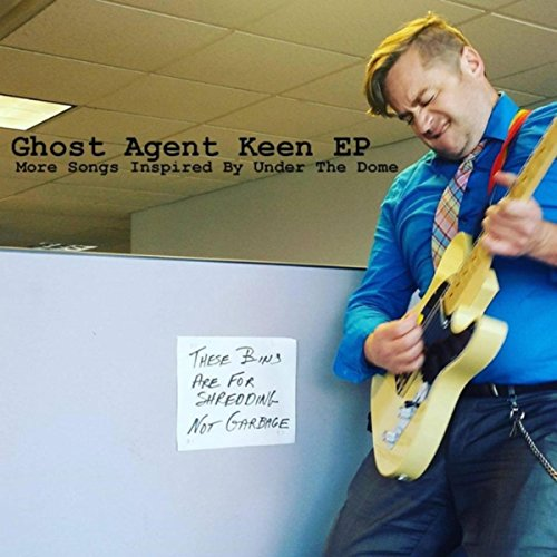 Ghost Agent Keen: More Songs Inspired by Under the (Inspired Dome)