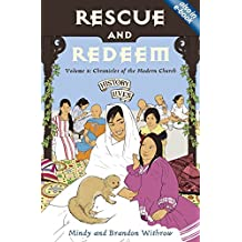 Rescue and Redeem: Volume 5: Chronicles of the Modern Church