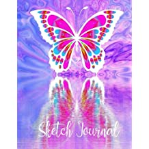 Sketch Journal: Butterfly. Sketch Book: Practice Drawing, Paint, Write, Doodle, 8.5 x 11 Large Blank Pages: Notes, Sketching Pad, Creative Diary And Journal