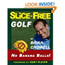 Slice-Free Golf: How to cure your slice in 3 easy steps
