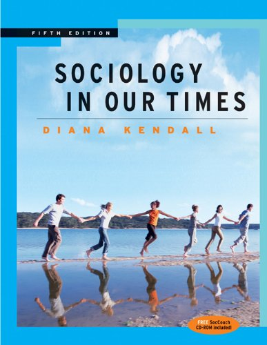 Sociology in Our Times (with CD-ROM and InfoTrac)