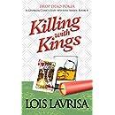Killing With Kings (Georgia Coast Cozy Mysteries Book 4)