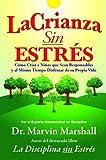La Crianza sin Estres, Marvin Marshall, 0970060653