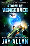 jay allan crimson worlds - Storm of Vengeance (Crimson Worlds Refugees Book 5)