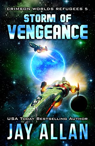 Storm of Vengeance (Crimson Worlds Refugees Book 5) cover