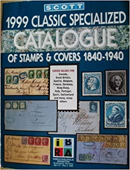 Book Scott 1999 Classic Specialized Catalogue: Stamps and Covers of the World Including U.S. 1840-1940 (British Commonwealth to 1952) (Scott Classic Specialized Catalogue) (1998-11-03)