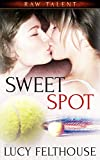 Sweet Spot: A Lesbian Sports Romance Novella (Raw Talent Book 2)