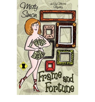[ [ [ Frame and Fortune [ FRAME AND FORTUNE ] By Simon, Misty ( Author )Jul-01-2008 Paperback