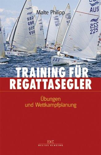 Training für Regattasegler: Übungen und Wettkampfplanung