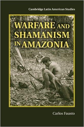 Book Warfare and Shamanism in Amazonia (Cambridge Latin American Studies)