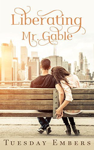 Liberating Mr. Gable by Sophia Derobe ebook