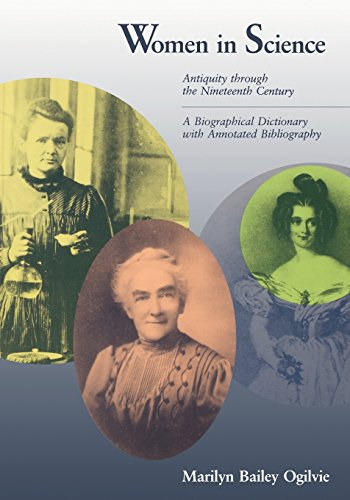 Women In Science  Antiquity Through Nineteenth Century A Biographical Dictionary With Annotated Bibliography