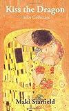 Kiss the Dragon, Maki Starfield, 1475082274