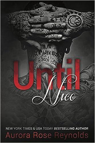 Until Nico Aurora Rose Reynolds 9781682308929 Amazon Com Books