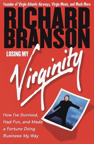 Losing My Virginity: How I've Survived, Had Fun, and Made a Fortune Doing Business My Way by Richard Branson - Branson Mall Shopping