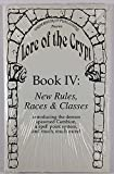 Download Lore of the Crypt Book IV: New Rules, Races & Classes in PDF ePUB Free Online