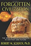 Forgotten Civilization, Robert M. Schoch, 1594774978