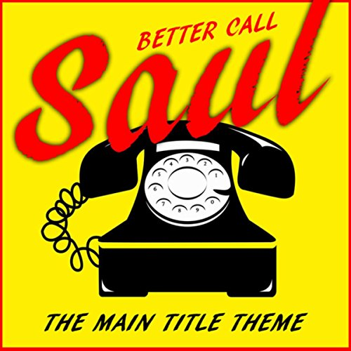 Better Now Mp3 Original: Better Call Saul TV Theme (Original Motion Picture