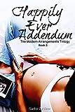 Happily Ever Addendum (Modern Arrangements Trilogy Book 3)