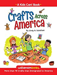 Crafts Across America (Kids Can!)