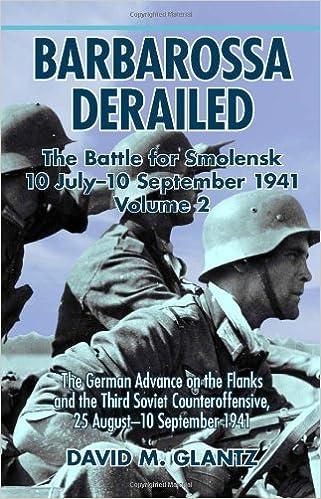 Amazon Barbarossa Derailed Volume 2 The German Offensives On
