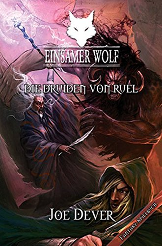 Einsamer Wolf 13 - Die Druiden von Ruel