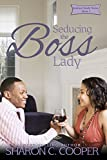 Seducing the Boss Lady (Jenkins Family Series Book 5)