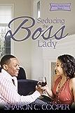 Seducing the Boss Lady (Jenkins Family Series Book 5)