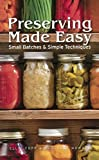 img - for Preserving Made Easy (Turtleback School & Library Binding Edition) book / textbook / text book