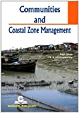 Communities and Coastal Zone Management, Rajib Shaw, Ramasamy R. Krishnamurthy, 9810821417