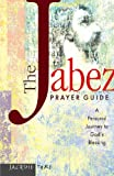 The Jabez Prayer Guide, Jacquie Tyre, 1576833046