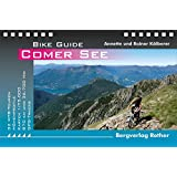 Comer See: 32 MTB-Touren mit GPS-Tracks (Bike Guide)