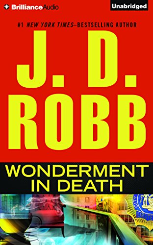 Wonderment in Death - Book #41.5 of the In Death