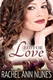 Image of A Bid For Love: (Deal for Love, Book 1) (Love Series)