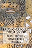 Paiawon Apollo the Sun God: New Edition