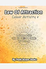 Law of Attraction: Colour Activity 8 Paperback