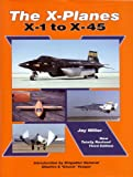 The X-Planes, Jay Miller, 1857801091