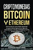 Criptomonedas: Bitcoin Y Ethereum: Dominando la nueva fiebre digital del oro para ganancias. Aprenda cómo comprar, extraer, intercambiar e invertir ... Características del Libro: (Spanish Edition)