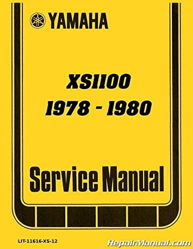 (LIT-11616-XS-12 1978-1981 Yamaha XS1100 Four Cylinder Motorcycle Service Manual)