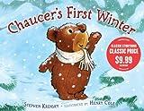 Chaucer's First Winter, Stephen Krensky, 1442416580