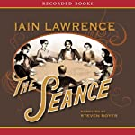 The Séance | Iain Lawrence