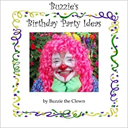 Buzzies Birthday Party Ideas Paperback October 1 2012