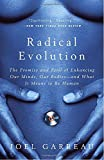 Radical Evolution: The Promise and Peril of Enhancing Our Minds, Our Bodies — and What It Means to Be Human by Joel Garreau Picture