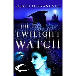 Twilight Watch Audiobook