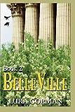 BelleVille (Book Two), Lura Gorman, 1492847356